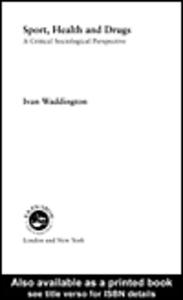 Ebook in inglese Sport, Health and Drugs Waddington, Ivan