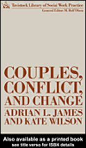 Ebook in inglese Couples, Conflict and Change James, Adrian