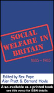 Ebook in inglese Social Welfare in Britain 1885-1985