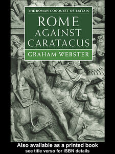 Ebook in inglese Rome Against Caratacus Webster, Graham