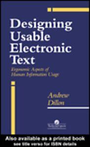 Foto Cover di Designing Usable Electronic Text, Ebook inglese di A Dillon, edito da