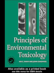 Foto Cover di Principles of Environmental Toxicology, Ebook inglese di J Chadwick,I C Shaw, edito da