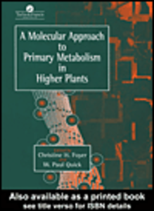 Ebook in inglese A Molecular Approach To Primary Metabolism In Higher Plants