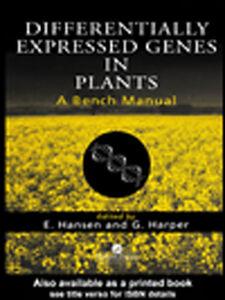 Foto Cover di Differentially Expressed Genes In Plants, Ebook inglese di Axel Kornerup Hansen, edito da