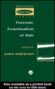 Foto Cover di Forensic Examination of Human Hair, Ebook inglese di James Robertson, edito da