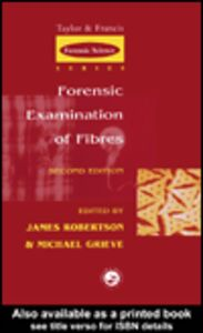 Ebook in inglese Forensic Examination of Fibres, 2nd Edition