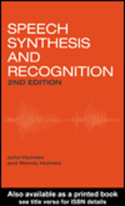Ebook in inglese Speech Synthesis and Recognition, 2nd Edition Holmes, Wendy