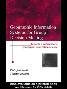 Ebook in inglese GIS for Group Decision Making Jankowski, Piotr , Nyerges, Timothy