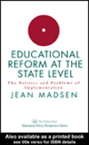 Foto Cover di Educational Reform At The State Level: The Politics And Problems Of implementation, Ebook inglese di  edito da