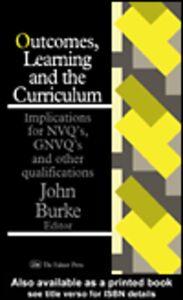 Foto Cover di Outcomes, Learning And The Curriculum, Ebook inglese di  edito da