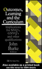 Outcomes, Learning And The Curriculum