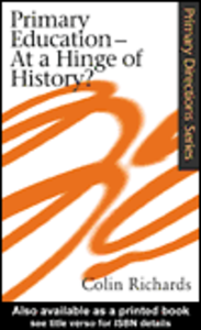 Ebook in inglese Primary Education at a Hinge of History Richards, Colin