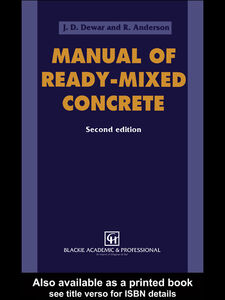 Ebook in inglese Manual of Ready-Mixed Concrete Anderson, R. , Dewar, J.D.