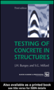 Ebook in inglese Testing of Concrete in Structures Bungey, J.H. , Millard, S.G.