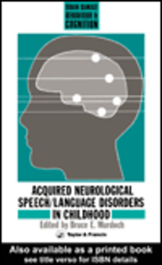 Ebook in inglese Acquired Neurological Speech/Language Disorders In Childhood Murdoch, Bruce E