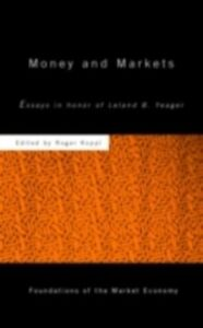 Ebook in inglese Money and Markets Koppl, Roger
