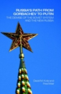 Ebook in inglese Russia's Path from Gorbachev to Putin Kotz, David , Weir, Fred