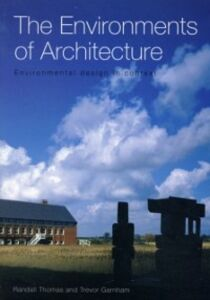 Ebook in inglese Environments of Architecture Garnham, Trevor , Thomas, Randall