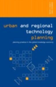 Foto Cover di Urban and Regional Technology Planning, Ebook inglese di Kenneth E. Corey,Mark Wilson, edito da Taylor and Francis