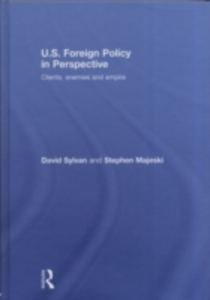 Ebook in inglese U.S. Foreign Policy in Perspective Majeski, Stephen , Sylvan, David