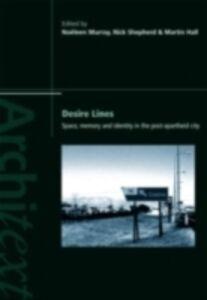 Foto Cover di Desire Lines, Ebook inglese di  edito da Taylor and Francis
