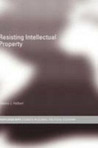 Ebook in inglese Resisting Intellectual Property Halbert, Debora J.
