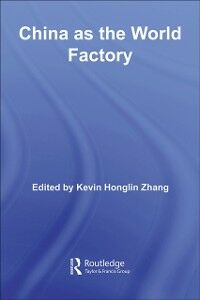 Ebook in inglese China as the World Factory