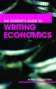 Ebook in inglese Student's Guide to Writing Economics Neugeboren, Robert H.