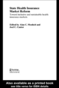 Ebook in inglese State Health Insurance Market Reform Cantor, Joel C. , Monheit, Alan C.