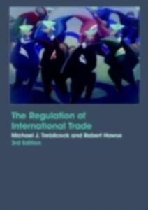Foto Cover di Regulation of International Trade, Ebook inglese di Robert Howse,Michael Trebilcock, edito da Taylor and Francis