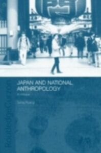 Ebook in inglese Japan and National Anthropology: A Critique Ryang, Sonia