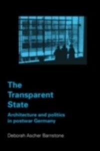 Foto Cover di Transparent State, Ebook inglese di Deborah Ascher Barnstone, edito da Taylor and Francis