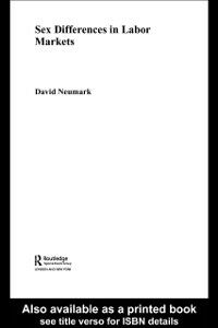 Ebook in inglese Sex Differences in Labor Markets Neumark, David