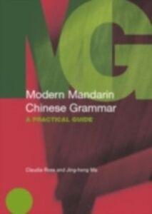 Foto Cover di Modern Mandarin Chinese Grammar, Ebook inglese di Jing-Heng Sheng Ma,Claudia Ross, edito da Taylor and Francis