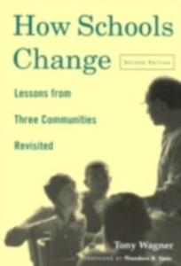 Ebook in inglese How Schools Change Wagner, Tony