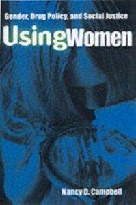 Foto Cover di Using Women, Ebook inglese di Nancy Campbell, edito da Taylor and Francis
