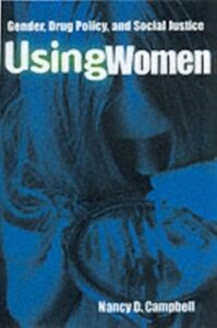 Ebook in inglese Using Women Campbell, Nancy