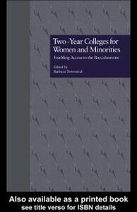 Ebook in inglese Two-Year Colleges for Women and Minorities Townsend, Barbara