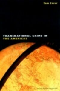 Ebook in inglese Transnational Crime in the Americas -, -