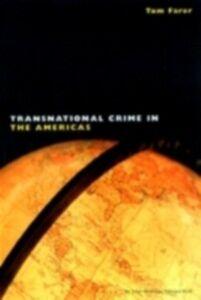 Foto Cover di Transnational Crime in the Americas, Ebook inglese di  edito da Taylor and Francis