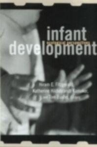 Ebook in inglese Infant Development Fitzgerald, Hiram E. , Karraker, Katherine , Luster, Tom