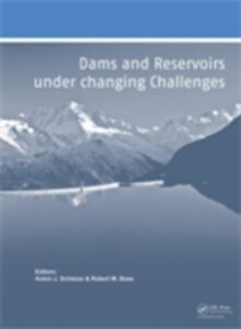 Ebook in inglese Dams and Reservoirs under Changing Challenges