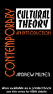 Ebook in inglese Contemporary Cultural Theory Milner, Andrew