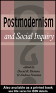 Ebook in inglese Postmodernism And Social Inquiry