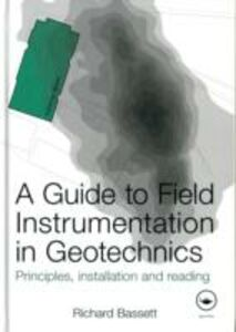 Ebook in inglese Guide to Field Instrumentation in Geotechnics Bassett, Richard