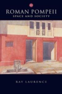 Ebook in inglese Roman Pompeii Laurence, Ray