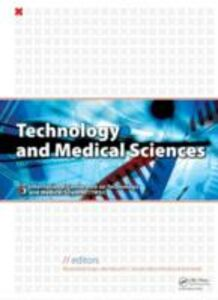 Foto Cover di Technology and Medical Sciences, Ebook inglese di  edito da CRC Press