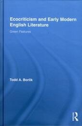 Ecocriticism and Early Modern English Literature