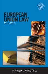 Ebook in inglese European Union Lawcards 2011-2012 Routledg, outledge