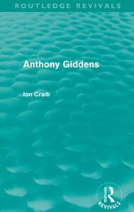 Ebook in inglese Anthony Giddens (Routledge Revivals) Craib, Ian